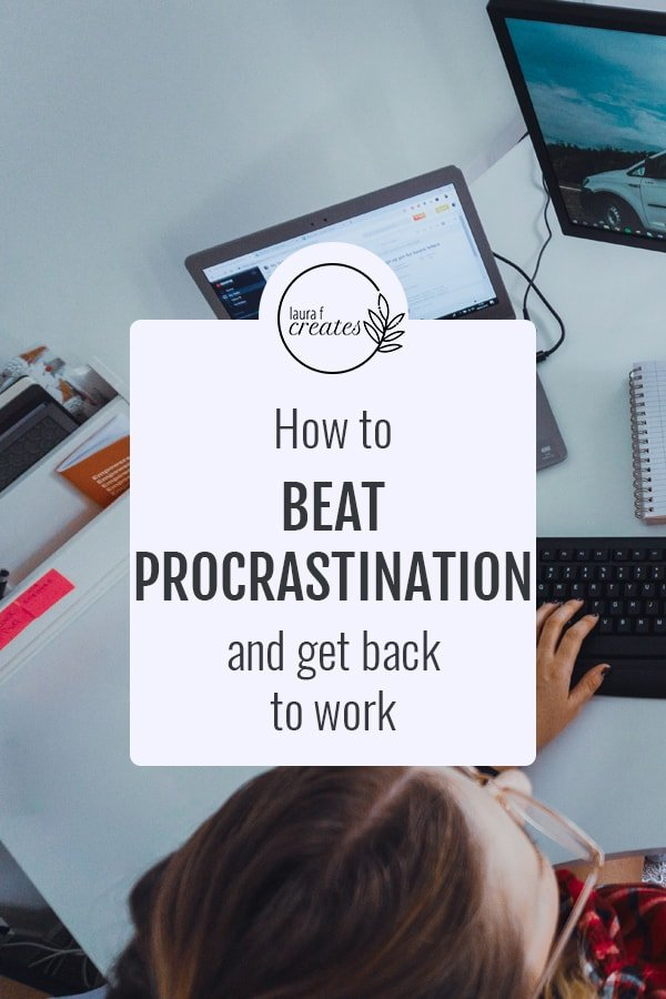 How to beat procrastination and get back to work