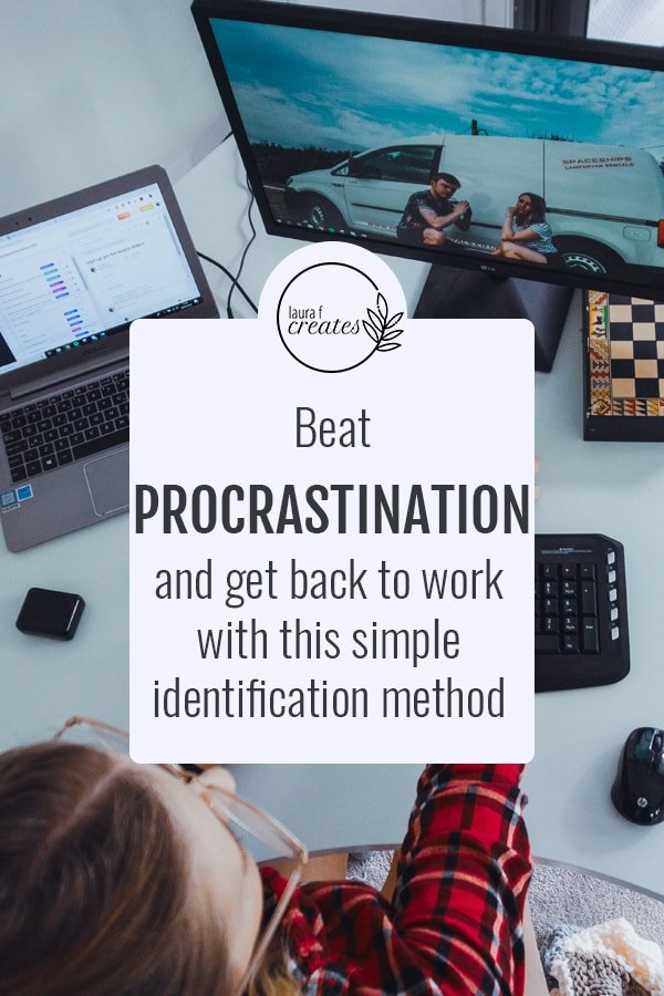 Beat procrastination and get back to work with this simple identification method