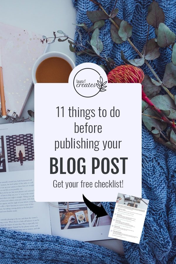 11 Important things to do before publishing your new blog post