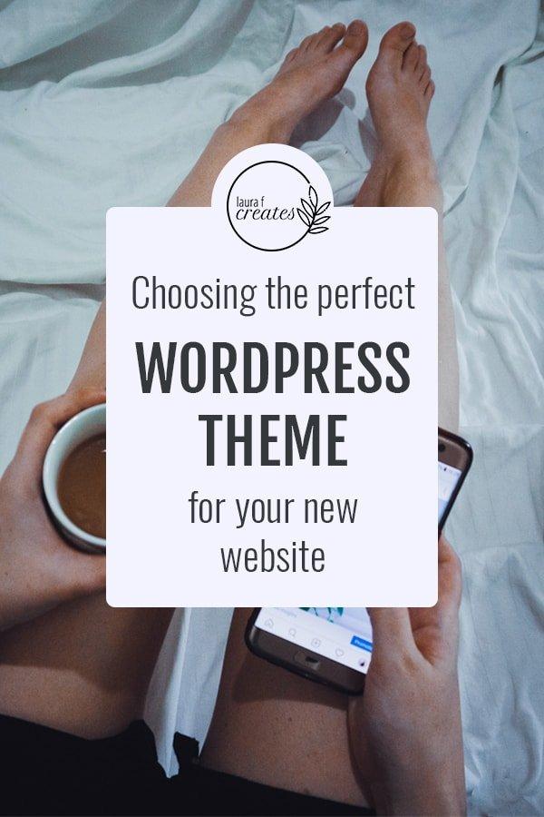 Choosing the Perfect WordPress theme