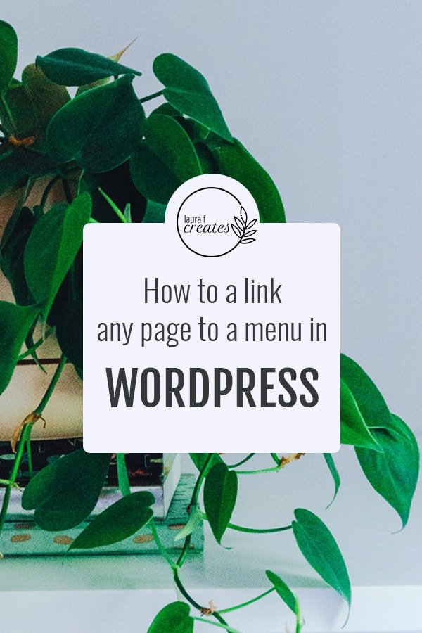 How do i link a Page to a Menu in WordPress