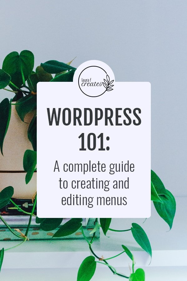 WordPress 101: A Complete Guide to Menus