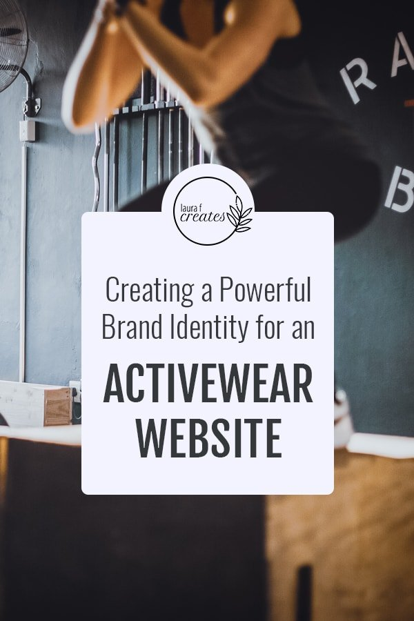 Creating a Powerful Brand Identity for an Activewear Website