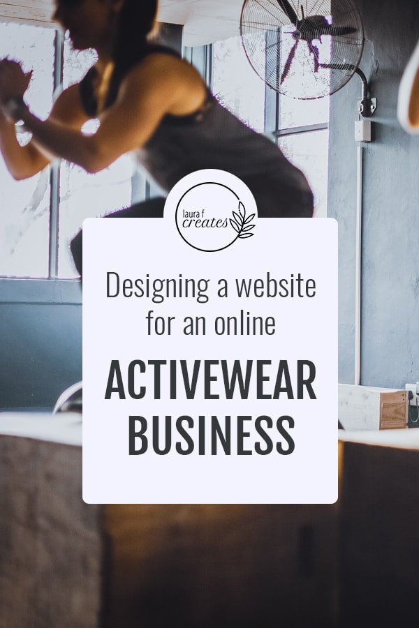 Designing a Website for an Online Activewear Business