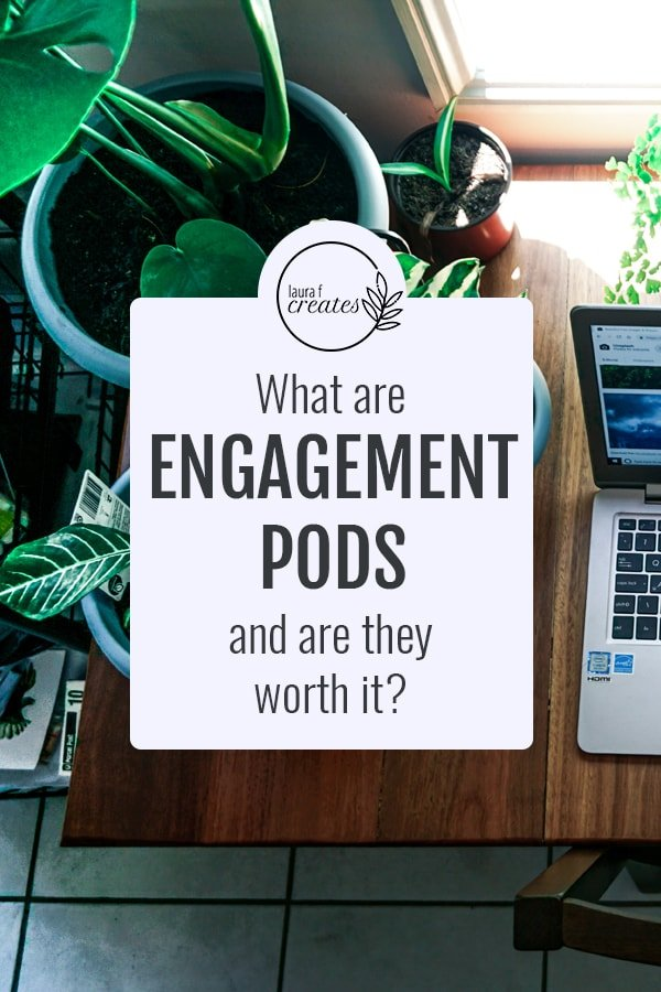 What are engagement pods and are they worth it?