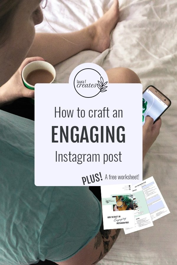 How to craft an engaging instagram post
