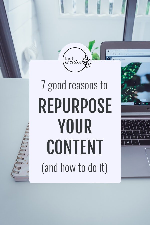 7 Good Reasons to Repurpose your Content