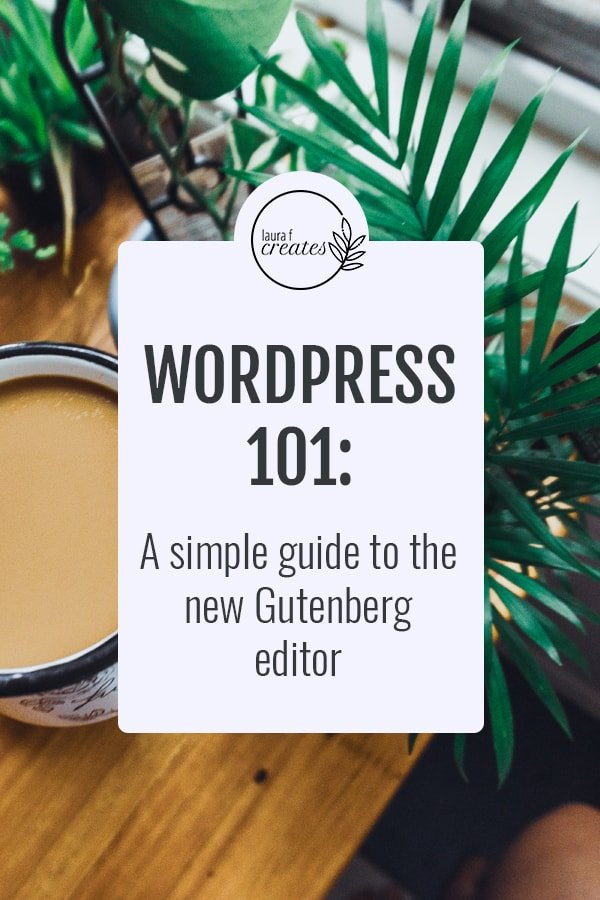 Everything you need to know about the Gutenberg editor
